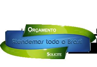 Solicite seu Orçamento - Atendemos todo o Brasil